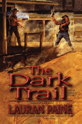 The Dark Trail - Paine, Lauran