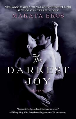The Darkest Joy - Eros, Marata