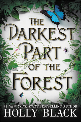 The Darkest Part of the Forest - Black, Holly, and Fortgang, Lauren (Read by)