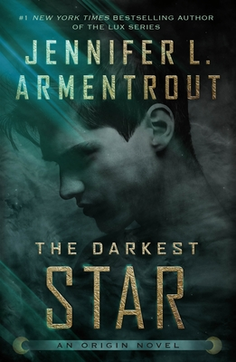 The Darkest Star - Armentrout, Jennifer L