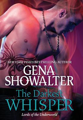 The Darkest Whisper - Showalter, Gena