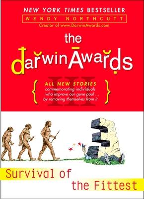 The Darwin Awards III - Northcutt, Wendy