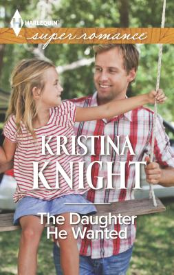 The Daughter He Wanted - Knight, Kristina