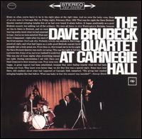 The Dave Brubeck Quartet at Carnegie Hall - Dave Brubeck