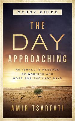 The Day Approaching - Tsarfati, Amir