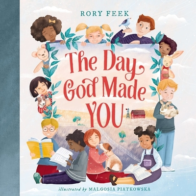 The Day God Made You - Feek, Rory
