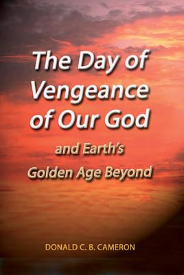 The Day of Vengeance of Our God - Cameron, Donald, Sir