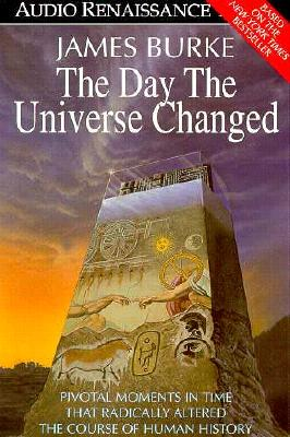 The Day the Universe Changed - Burke, James