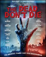 The Dead Don't Die [Includes Digital Copy] [Blu-ray]