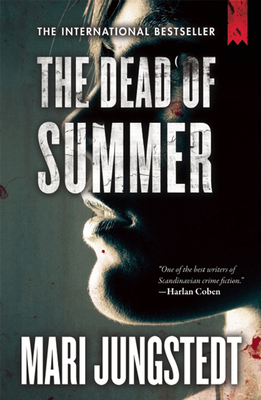 The Dead of Summer - Jungstedt, Mari