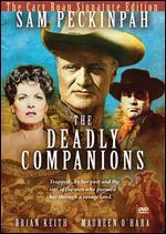 The Deadly Companions [The Cary Roan Signature Edition]