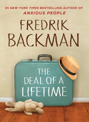 The Deal of a Lifetime - Backman, Fredrik