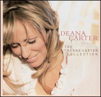 The Deana Carter Collection - Deana Carter