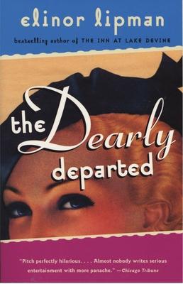 The Dearly Departed - Lipman, Elinor