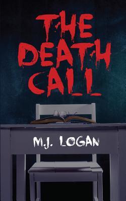 The Death Call - Logan, M J