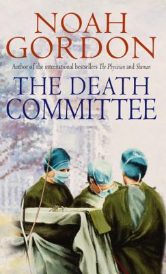 The Death Committee - Gordon, Noah