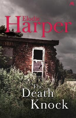 The Death Knock - Harper, Elodie