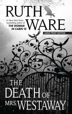 The Death of Mrs. Westaway - Ware, Ruth