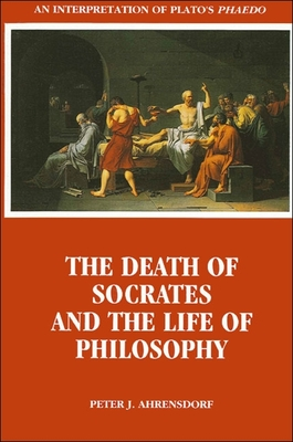 the life and death of socrates Socrates on life, death  and suicide kenneth do r te r afairly brief  section of the phaedo (61b-69e) is one of the most explicit.