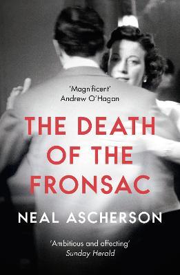 The Death of the Fronsac: A Novel - Ascherson, Neal