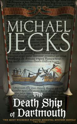 The Death Ship of Dartmouth - Jecks, Michael