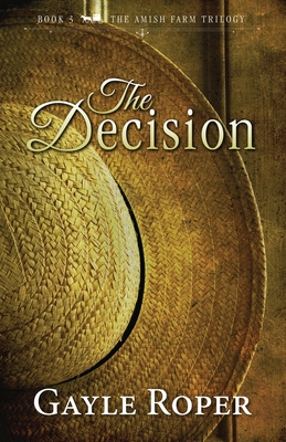 The Decision - Roper, Gayle
