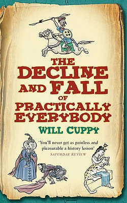 The Decline and Fall of Practically Everybody - Cuppy, Will