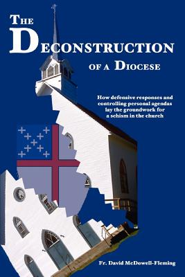The Deconstruction Of a Diocese - Fleming, Fr David McDowell
