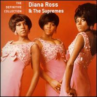 The Definitive Collection [Motown] - Diana Ross & The Supremes