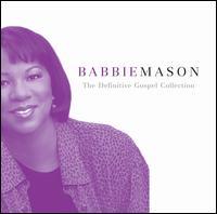 The Definitive Gospel Collection - Babbie Mason