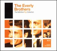 The Definitive Pop Collection - The Everly Brothers