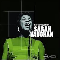 The Definitive Sarah Vaughan - Sarah Vaughan