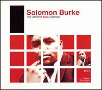 The Definitive Soul Collection - Solomon Burke