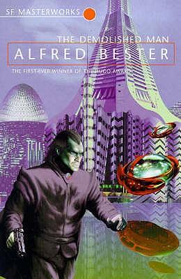 The Demolished Man - Bester, Alfred