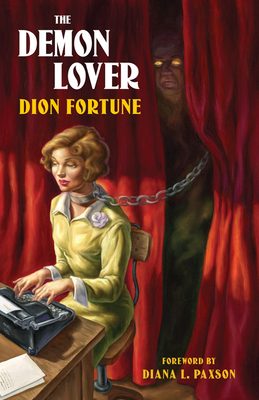 The Demon Lover - Fortune, Dion, and Paxson, Diana L (Foreword by)