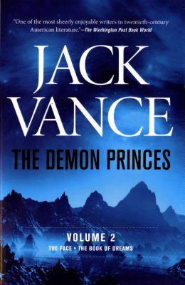 The Demon Princes, Vol. 2: The Face * the Book of Dreams - Vance, Jack