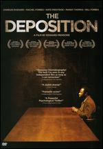 The Deposition