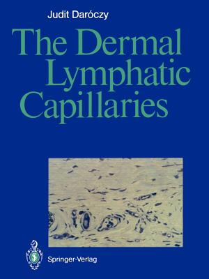 The Dermal Lymphatic Capillaries - Daroczy, Judit