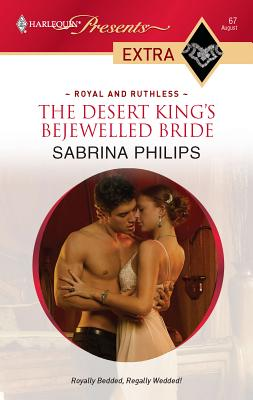The Desert King's Bejewelled Bride - Philips, Sabrina
