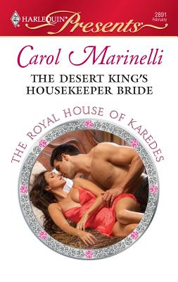 The Desert King's Housekeeper Bride - Marinelli, Carol