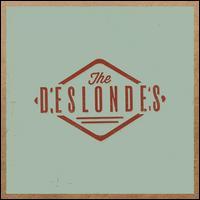 The Deslondes - The Deslondes