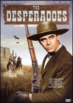 The Desperadoes - Charles Vidor