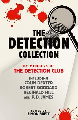 The Detection Collection - Detection Club, The, and Dexter, Colin, and Goddard, Robert