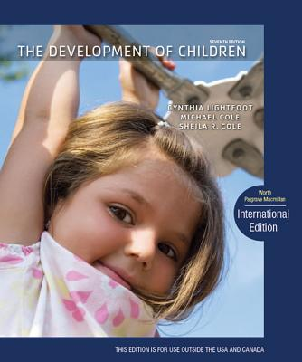 The Development of Children - Lightfoot, Cynthia, and Cole, Michael, and Cole, Sheila R.