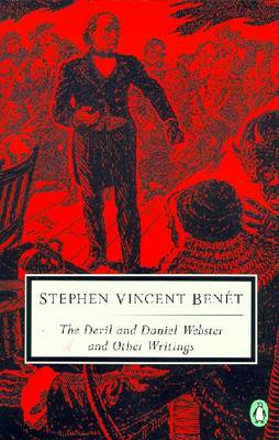 The Devil and Daniel Webster: 5 - Benet, Stephen Vincent, and Ludington, Townsend (Editor)