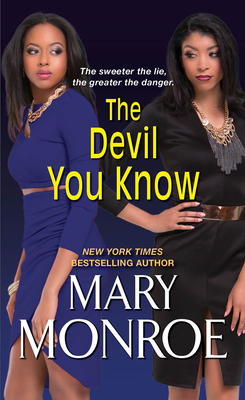 The Devil You Know - Monroe, Mary