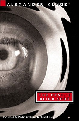 The Devil's Blind Spot: Tales from the New Century - Kluge, Alexander