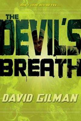 The Devil's Breath - Gilman, David