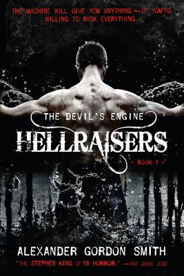 The Devil's Engine: Hellraisers: (Book 1) - Smith, Alexander Gordon