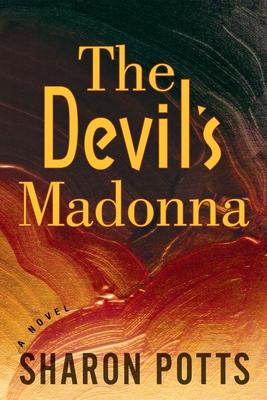 The Devil's Madonna - Potts, Sharon